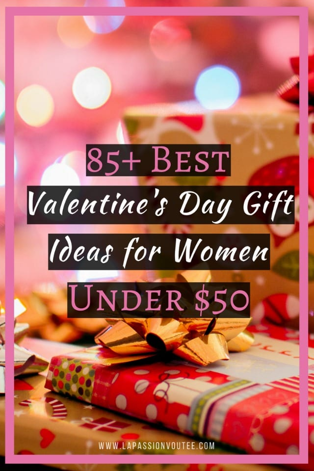 85+ Best Valentineu0027s Day Gift Ideas For Women Under $50 | In Search Of  Thoughtful