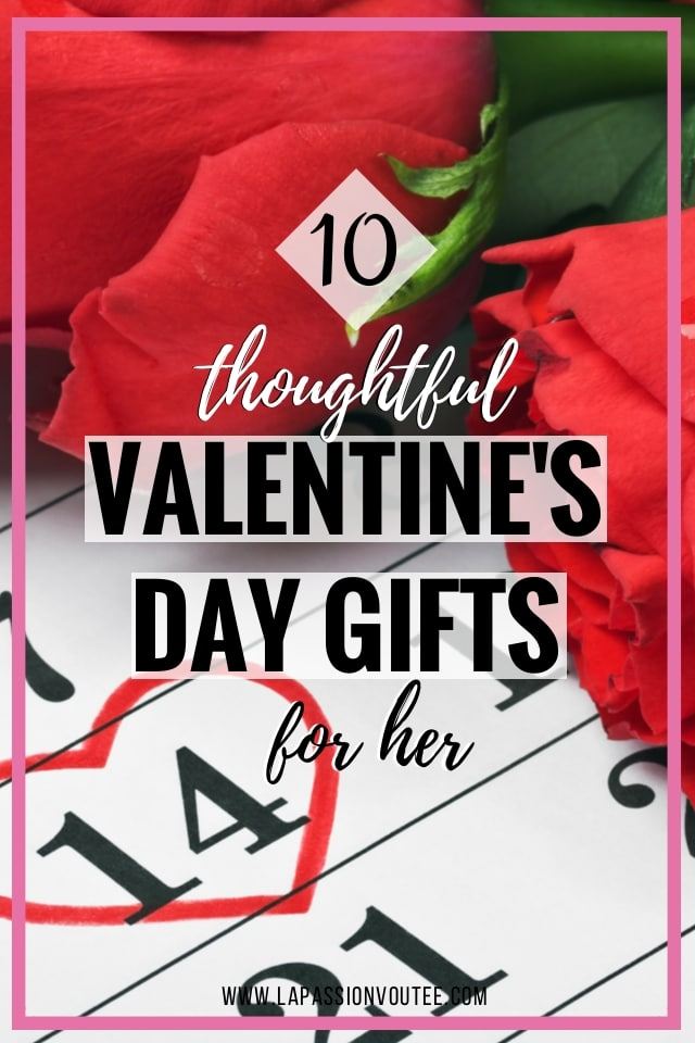10 thoughtful valentine's day gifts for her this year, Ideas